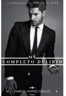 """Libro. """"Mi Completo Delirio"""" Leer online"""