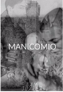 """Libro. """"Manicomio"""" Leer online"""