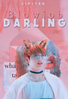 """Libro. """"Blowjob Darling"""" Leer online"""