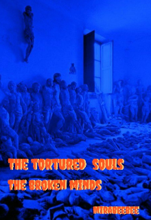 "Book. ""The tortured souls the broken minds "" read online"