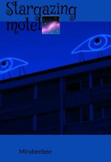 "Book. ""Stargazing motel "" read online"