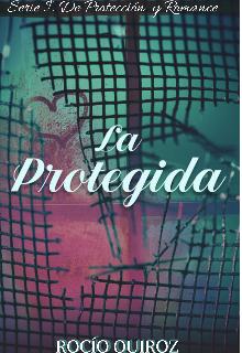 """Libro. """"La Protegida"""" Leer online"""