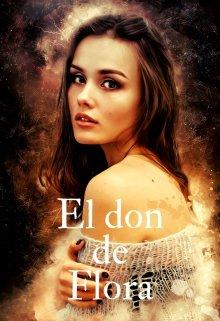 """Libro. """"El don de Flora"""" Leer online"""