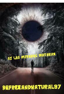 "Libro. ""Si Las Miradas Mataran"" Leer online"