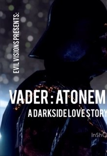 "Book. ""Vader Atonement (a Darkside Love Story)  "" read online"