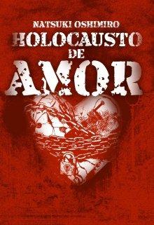 """Libro. """"Holocausto de amor"""" Leer online"""
