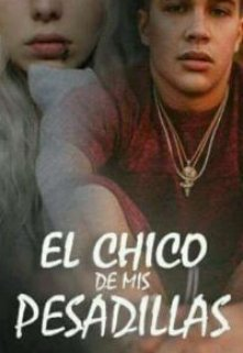 """Libro. """"El Chico de Mis pesadillas"""" Leer online"""