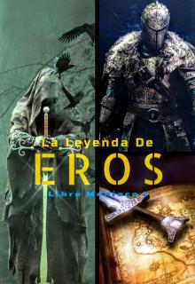 """Libro. """"La Leyenda de Eros"""" Leer online"""