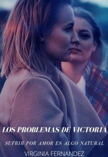 """Libro. """"Los problemas de Victoria"""" Leer online"""