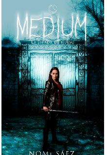 "Libro. ""Médium. Espada de hueso"" Leer online"