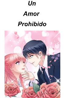 """Libro. """"Un Amor Prohibido """" Leer online"""