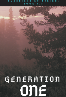 """Book. """"Generation One """" read online"""