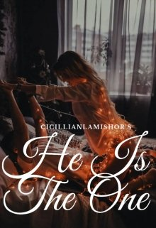 """Book. """"He is the one (18+ Only)"""" read online"""