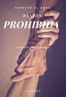 "Libro. ""Pasión Prohibida "" Leer online"