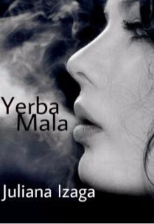 "Libro. ""Yerba Mala"" Leer online"