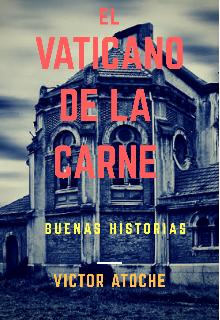 """Libro. """"El Vaticano de la carne """" Leer online"""