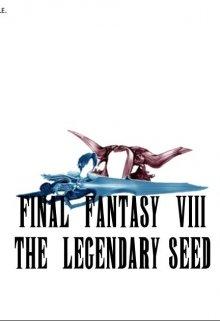 "Libro. ""Final Fantasy Viii The Legendary Seed"" Leer online"