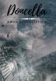 """Libro. """"Doncella, amor apocalíptico"""" Leer online"""