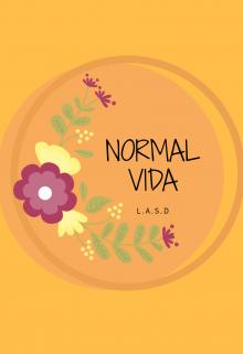 "Libro. ""Normal vida"" Leer online"