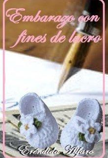 """Libro. """"Embarazo Con Fines De Lucro"""" Leer online"""