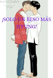 """Libro. """"¡sólo un beso más hyung!;namjin;"""" Leer online"""