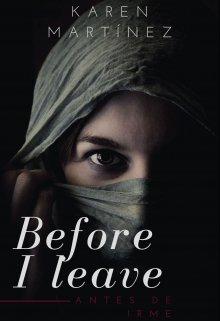 "Libro. ""Before I leave (antes de irme)"" Leer online"