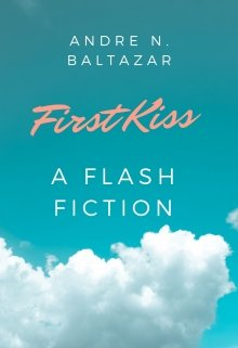 "Book. ""First Kiss"" read online"