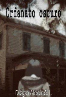 """Libro. """"El Orfanato Oscuro"""" Leer online"""