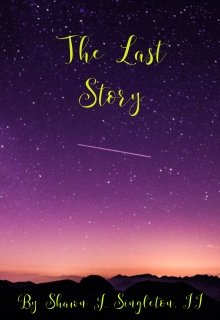 """Book. """"The Last Story"""" read online"""