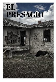 """Libro. """"El Presagio (editándose)"""" Leer online"""