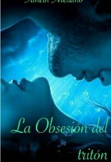 """Libro. """"La Obsesión del Tritón """" Leer online"""