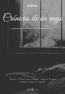 """Libro. """"Cronicas de un vago."""" Leer online"""