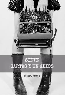 """Libro. """"7 cartas y un adiós"""" Leer online"""