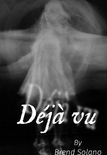 """Libro. """"Deja vu"""" Leer online"""