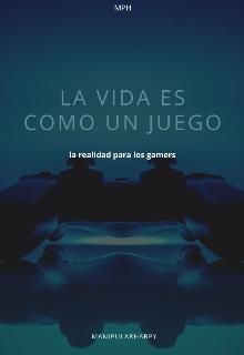 """Libro. """"La vida es como un juego"""" Leer online"""