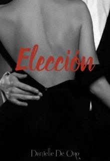 """Libro. """"Eleccion"""" Leer online"""