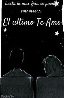 """Libro. """"El último Te Amo."""" Leer online"""