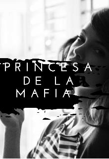 "Libro. ""Princesa De La Mafia ""vol"" 1"" Leer online"