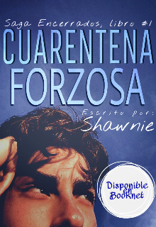 "Libro. ""Cuarentena Forzosa"" Leer online"