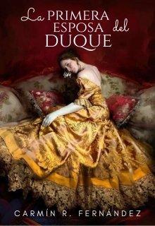 """Libro. """"La primera esposa del duque """" Leer online"""