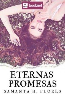 """Libro. """"Eternas Promesas"""" Leer online"""
