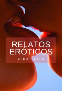 """Libro. """"Relatos eróticos"""" Leer online"""