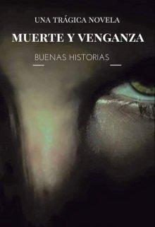 "Libro. ""Muerte y Venganza"" Leer online"