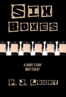 """Book. """"Six Boxes """" read online"""
