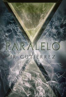 "Libro. ""Paralelo [pasajeros #4]"" Leer online"