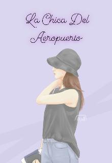 """Libro. """"La Chica Del Aeropuerto """" Leer online"""