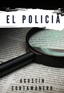 """Libro. """"El Policía """" Leer online"""