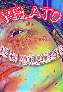 """Libro. """"Relato De Un Adolescente """" Leer online"""