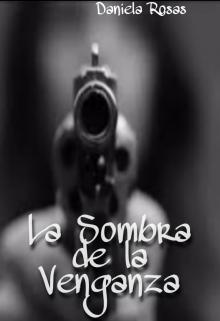 """Libro. """"La sombra de la venganza"""" Leer online"""