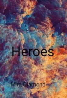 """Book. """"Heroes"""" read online"""